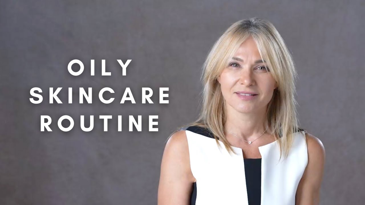 Oily Skincare Routine | The Best Products & Tips From Cosmetic Chemist
