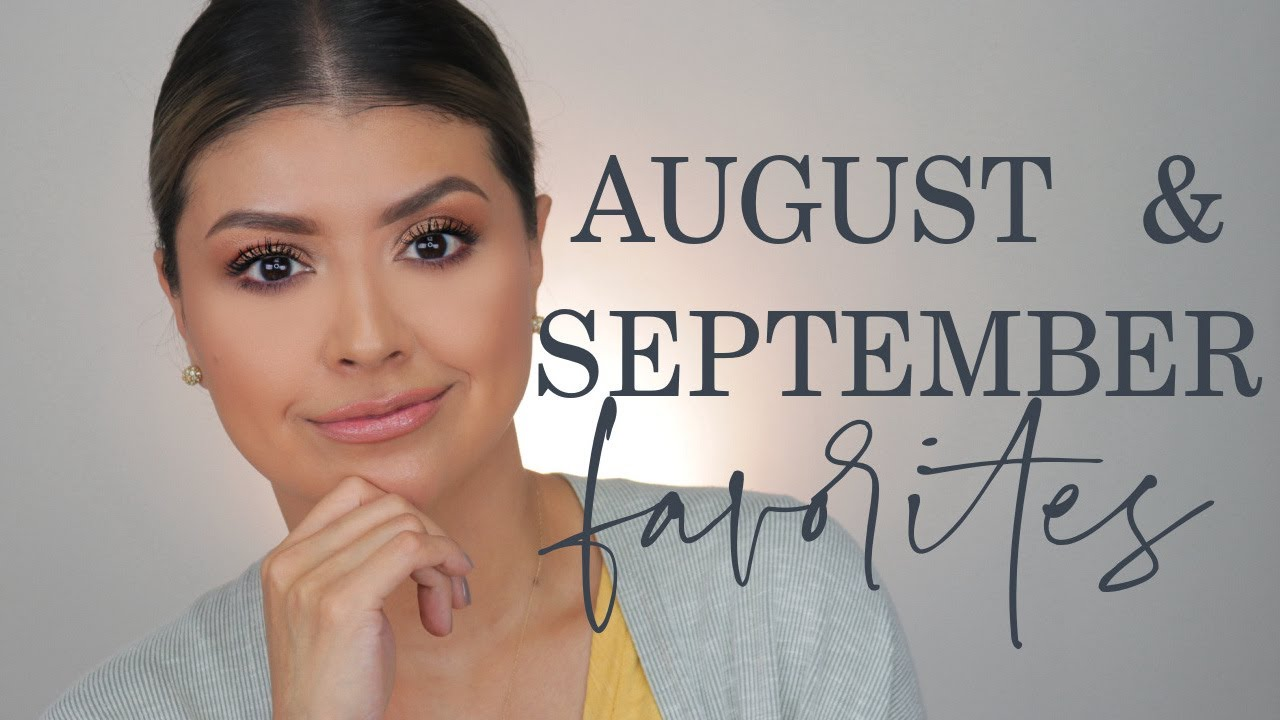 AUGUST AND SEPTEMBER BEAUTY FAVORITES 2021 | HAIR CARE, SKIN CARE, & MAKEUP!